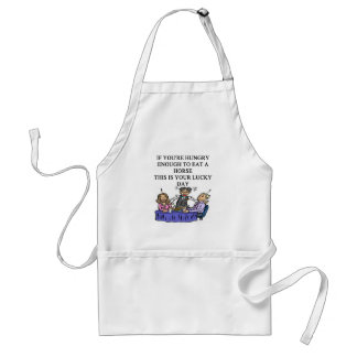 hungry enough to eat a horse apron