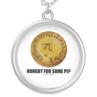 Hungry For Some Pi? (Pi On A Pie Math Constant) Necklaces