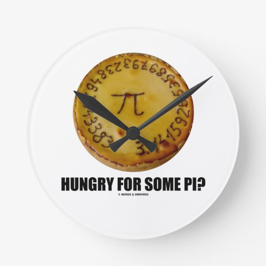 Hungry For Some Pi? (Pi On A Pie) Round Clock
