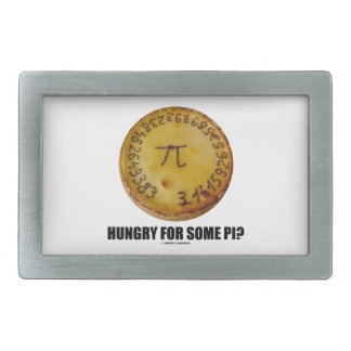 Hungry For Some Pi? (Pi On Baked Pie Humor) Rectangular Belt Buckles