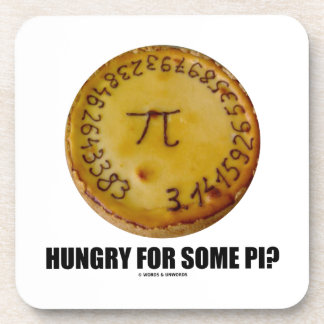 Hungry For Some Pi? (Pi On Baked Pie Humor) Coasters