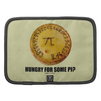 Hungry For Some Pi? (Pi On Baked Pie Humor) Organizers