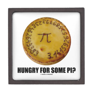 Hungry For Some Pi? (Pi On Baked Pie Humor) Premium Jewelry Boxes