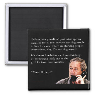 Hungry George W. Bush 2 Inch Square Magnet