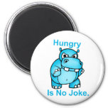 Hungry Is No Joke. Hippo 2 Inch Round Magnet