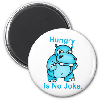 Hungry Is No Joke Hippo Refrigerator Magnet