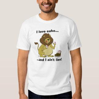 Hungry Lion - I Like Cake, and I Ain't Lion! Shirt