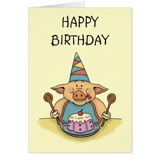 hungry piggy happy birthday card