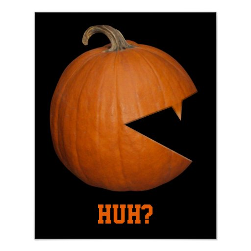 Hungry Pumpkin Poster