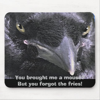 """""""HUNGRY RAVEN"""" Mouse Pad"""