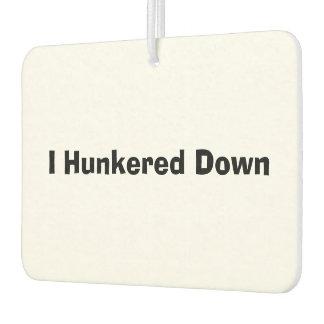 Hunker Down Air Freshener