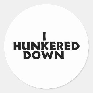 hunker down classic round sticker