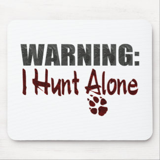 Hunt Alone Mouse Pad