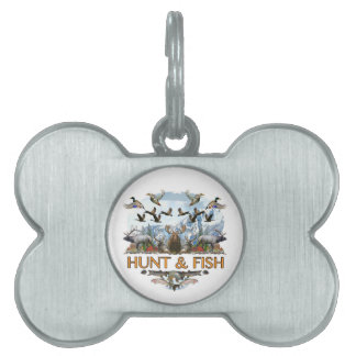 Hunt and fish pet tag