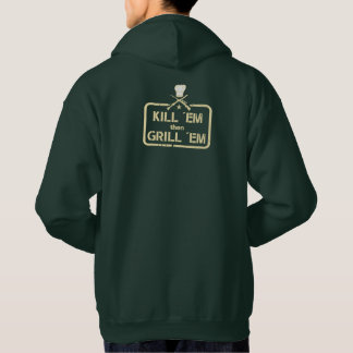 Hunt and grilling stamp: Kill ´em then Grill ´em, Hoodie