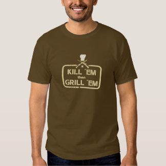 Hunt and grilling stamp: Kill ´em then Grill ´em, Tshirt