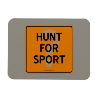 HUNT FOR SPORT? MAGNET