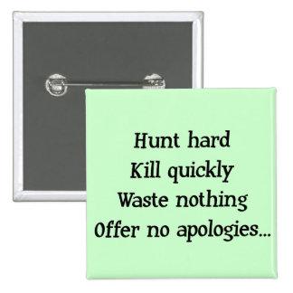Hunt Hard Button 2 Inch Square Button