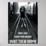 Hunt Your Dreams Down Irish Dance Poster