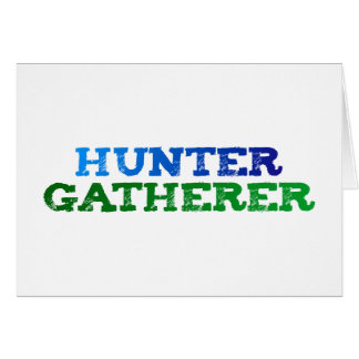 hunter gatherer felicitacion