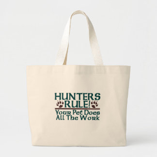 Hunters Rule! Canvas Bags
