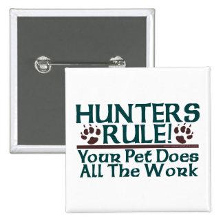 Hunters Rule! 2 Inch Square Button