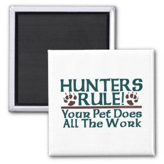 Hunters Rule! Magnet