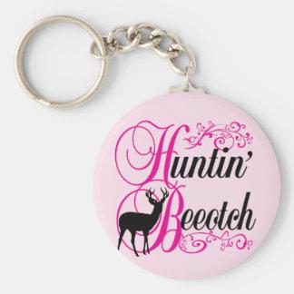 Huntin' Beeotch Keychains