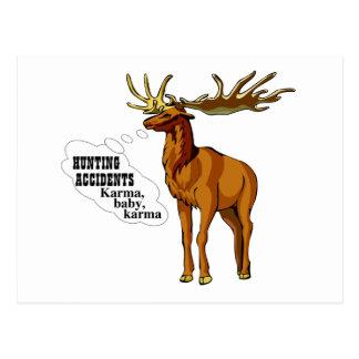 Hunting accidents Karma baby karma Postcard