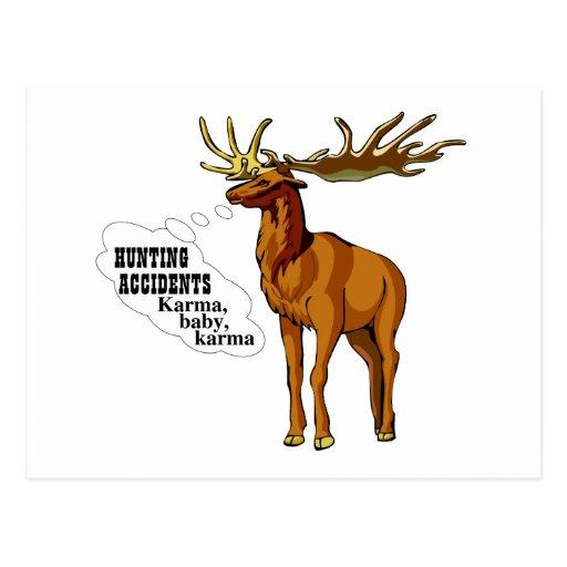 Hunting accidents. Karma, baby, karma. Postcard
