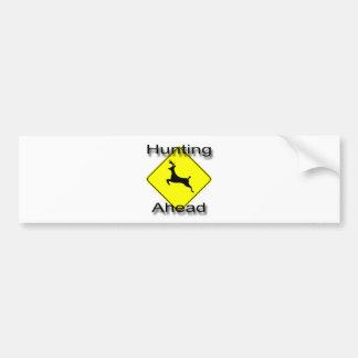Hunting Ahead  black Bumper Sticker