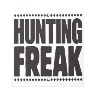 Hunting Freak Memo Notepads