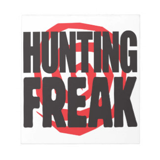 Hunting Freak Note Pad