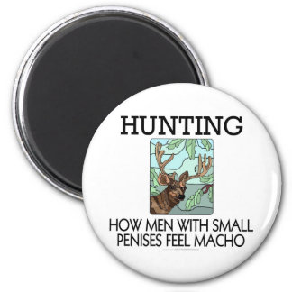 Hunting. How men with small penises feel macho. Magnet