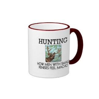 Hunting. How men with small penises feel macho. Ringer Coffee Mug