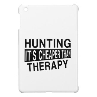 HUNTING It Is Cheaper Than Therapy iPad Mini Cases