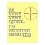 Hunting n00bl3ts postcard