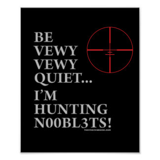 Hunting n00bl3ts posters