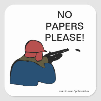 Hunting No papers Please Sticker