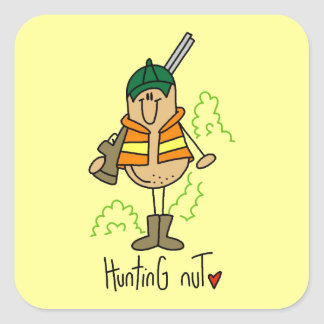 Hunting Nut T-shirts and Gifts Square Sticker