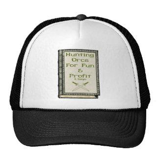Hunting Orcs Trucker Hat