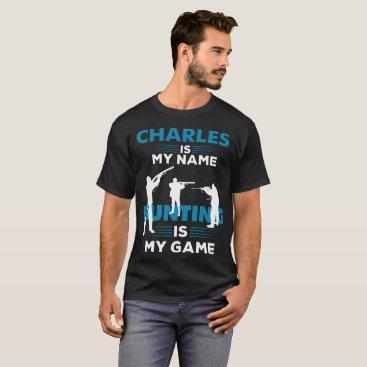 Beach Themed Hunting T-Shirt Charles Name Shirt Apparel Gift