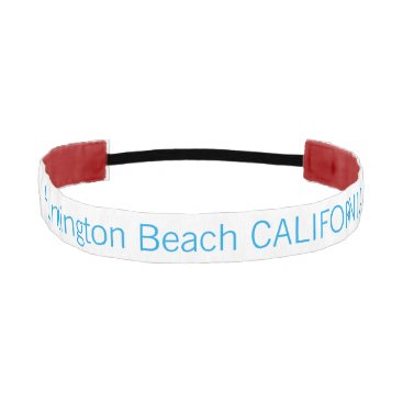 Beach Themed Huntington Beach CALIFORNIA funny customizable Athletic Headband