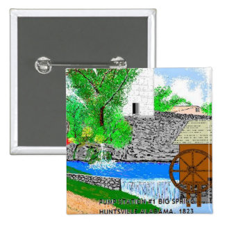 Huntsville AL.April 14,1823 Pump Station #1 Pinback Button