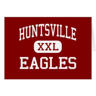 Huntsville - Eagles - High - Huntsville Arkansas Cards