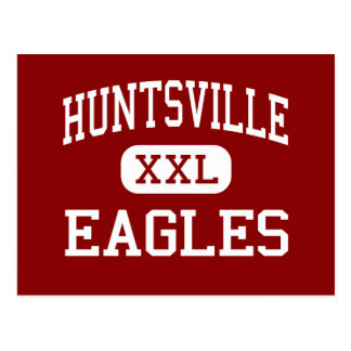 Huntsville - Eagles - High - Huntsville Arkansas Postcards