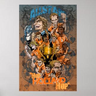 Hup Holland Hup Netherlands Soccer Voetbal 2014 Print