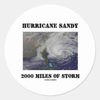 Huracán Sandy 2000 millas de tormenta Pegatina Redonda