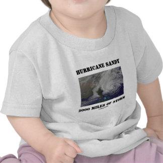 Huracán Sandy 2000 millas de tormenta Camiseta