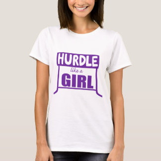 Hurdle Like a Girl T-Shirt